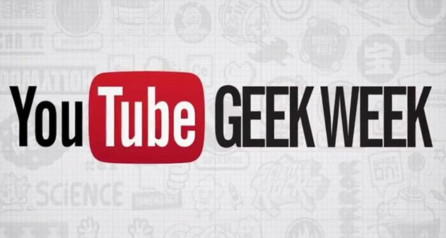 Youtube Geek Week